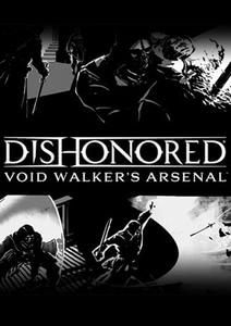Verpackung von Dishonored DLC: Void Walker's Arsenal [PC]
