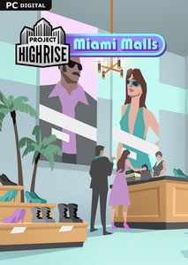 Packaging of Project Highrise Miami Malls [PC / Mac]