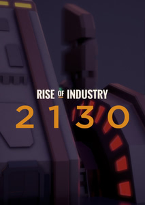 Packaging of Rise of Industry: 2130 [PC / Mac / LINUX.content]