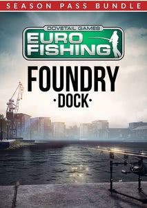 Verpackung von Euro Fishing Foundry Dock + Seasonpass [PC]