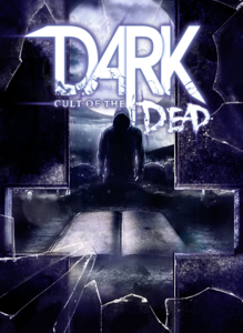 Packaging of Dark DLC - Cult of the Dead [PC]