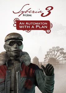 Packaging of Syberia 3 An Automaton with a plan [PC / Mac]