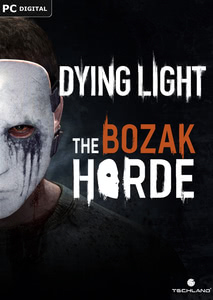 Packaging of Dying Light The Bozak Horde [PC]